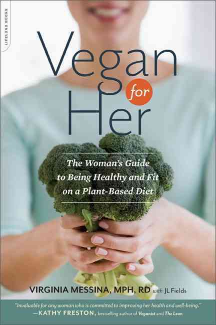 Vegan for Her By Messina, Virginia/ Fields, J. L. (CON)
