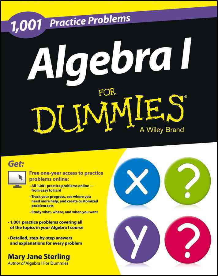 1001 Algebra I Practice Problems for Dummies By Sterling, Mary Jane